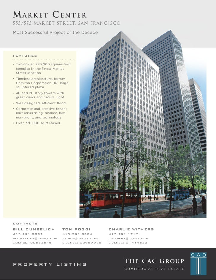 Market Center555/575 M arket Street, San franciscoMost Successful Project of the DecadeF e AT u r e S• Two-tower, 770,000 ...