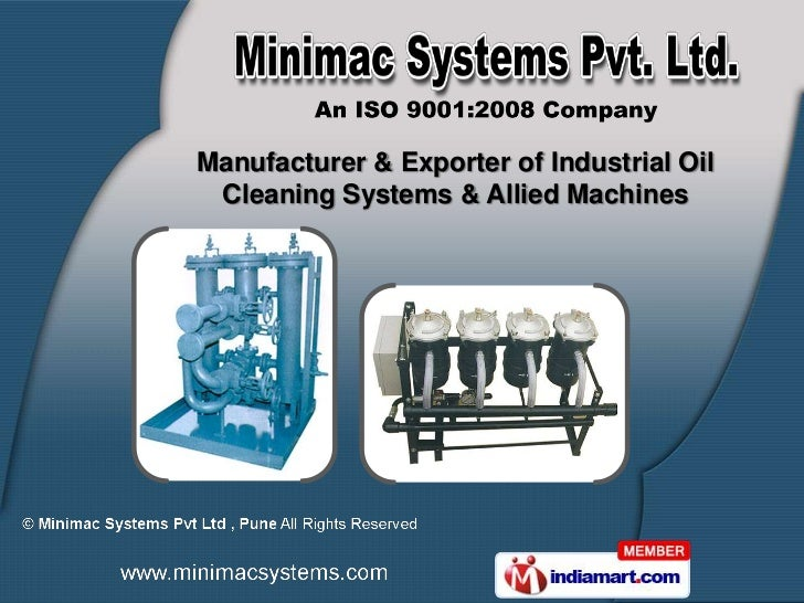 Manufacturer & Exporter of Industrial Oil Cleaning Systems & Allied Machines