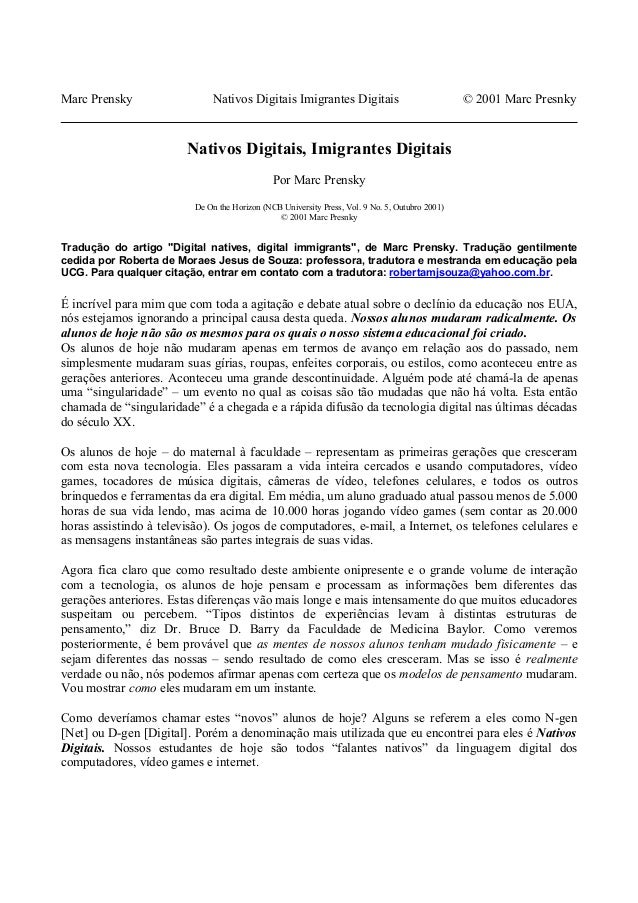 Marc Prensky Nativos Digitais Imigrantes Digitais © 2001 Marc Presnky Nativos Digitais, Imigrantes Digitais Por Marc Prens...