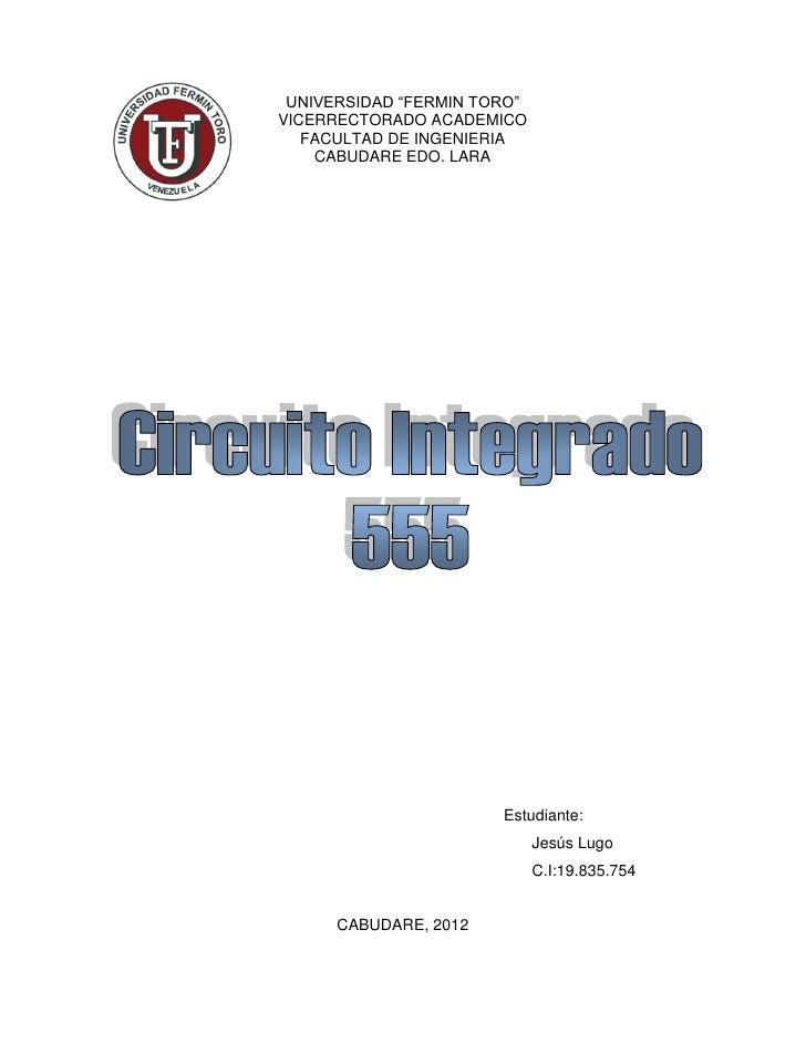 "UNIVERSIDAD ""FERMIN TORO""VICERRECTORADO ACADEMICO   FACULTAD DE INGENIERIA    CABUDARE EDO. LARA                       Est..."