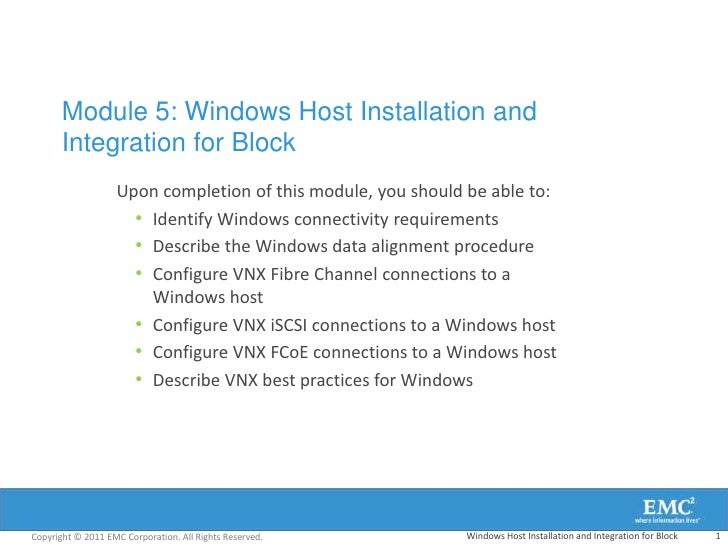 Module 5: Windows Host Installation and       Integration for Block                   Upon completion of this module, you ...