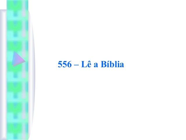 556 – Lê a Bíblia