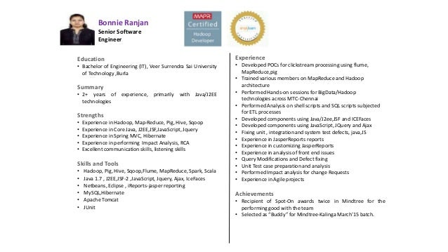 Bonnie Ranjan Senior Software Engineer Education • Bachelor of Engineering (IT), Veer Surrendra Sai University of Technolo...