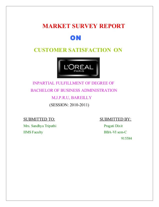 MARKET SURVEY REPORT ON CUSTOMER SATISFACTION ON  INPARTIAL FULFILLMENT OF DEGREE OF BACHELOR OF BUSINESS ADMINISTRATION M...