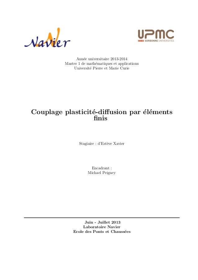 Annee universitaire 2013-2014  Master 1 de mathematiques et applications  Universite Pierre et Marie Curie  Couplage plast...