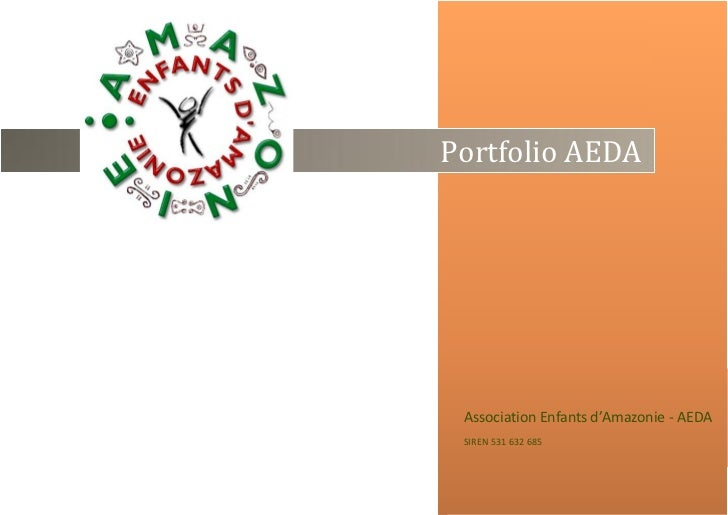 2011Portfolio AEDA Association Enfants d'Amazonie - AEDA SIREN 531 632 685