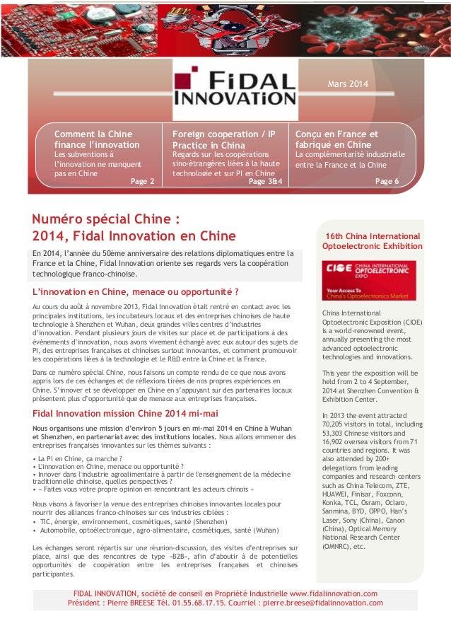 En 2014, l'année du 50ème anniversaire des relations diplomatiques entre la France et la Chine, Fidal Innovation oriente s...