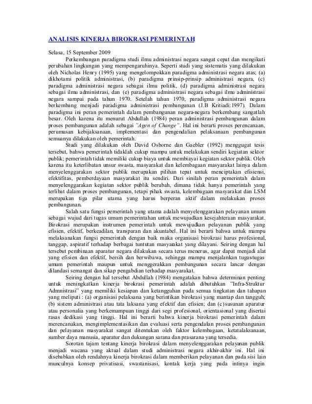 ANALISIS KINERJA BIROKRASI PEMERINTAH Selasa, 15 September 2009 Perkembangan paradigma studi ilmu administrasi negara sang...