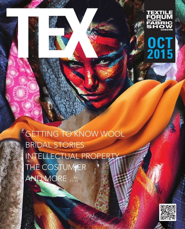 TEX OCT 2015 GETTING TO KNOW WOOL BRIDAL STORIES INTELLECTUAL PROPERTY THE COSTUMIER AND MORE …