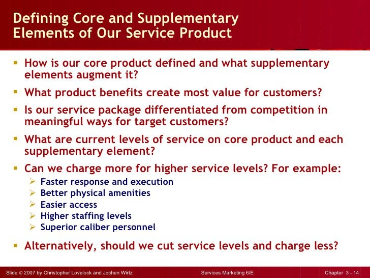 Defining Core and Supplementary  Elements of Our Service Product <ul><li>How is our core product defined and what suppleme...
