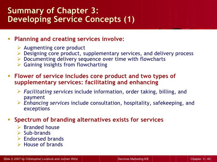 Summary of Chapter 3:  Developing Service Concepts (1) <ul><li>Planning and creating services involve: </li></ul><ul><ul><...