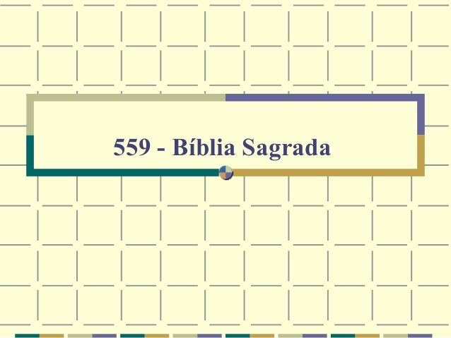 559 - Bíblia Sagrada