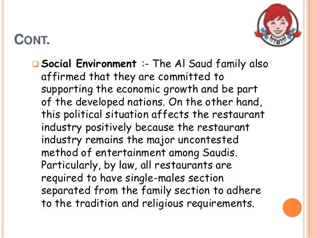 CONT.  Social Environment :- The Al Saud family also affirmed that they are committed to supporting the economic growth a...