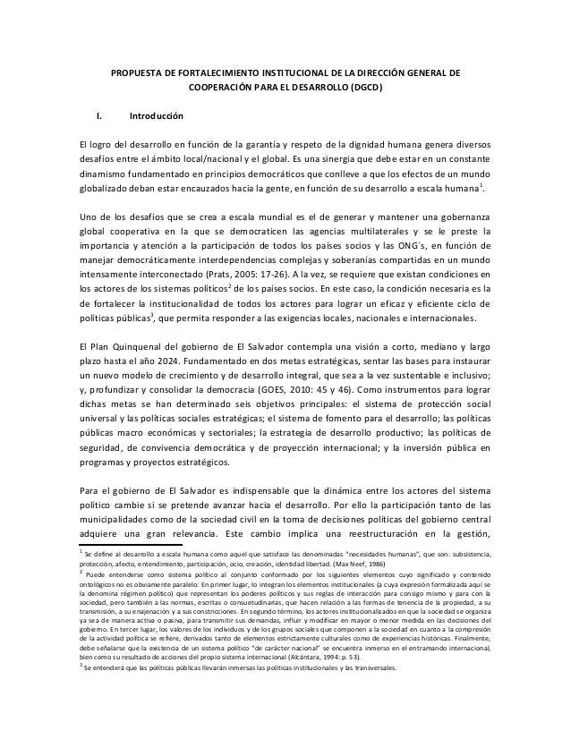 PROPUESTA DE FORTALECIMIENTO INSTITUCIONAL DE LA DIRECCIÓN GENERAL DE COOPERACIÓN PARA EL DESARROLLO (DGCD) I. Introducció...