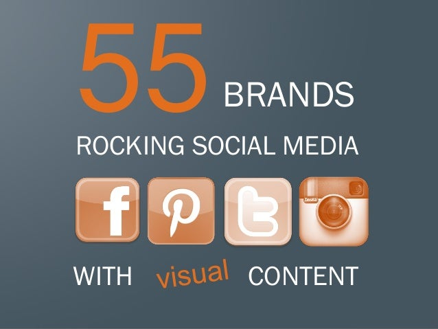 55  BRANDS  ROCKING SOCIAL MEDIA  WITH  CONTENT 1