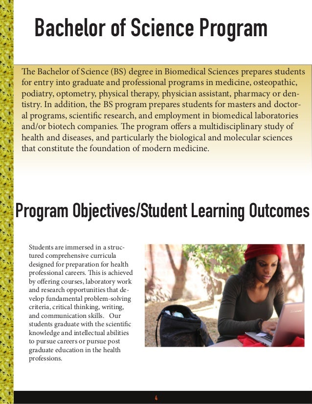4 Students are immersed in a struc- tured comprehensive curricula designed for preparation for health professional careers...
