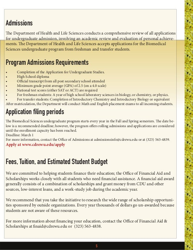 5 Admissions The Department of Health and Life Sciences conducts a comprehensive review of all applications for undergradu...