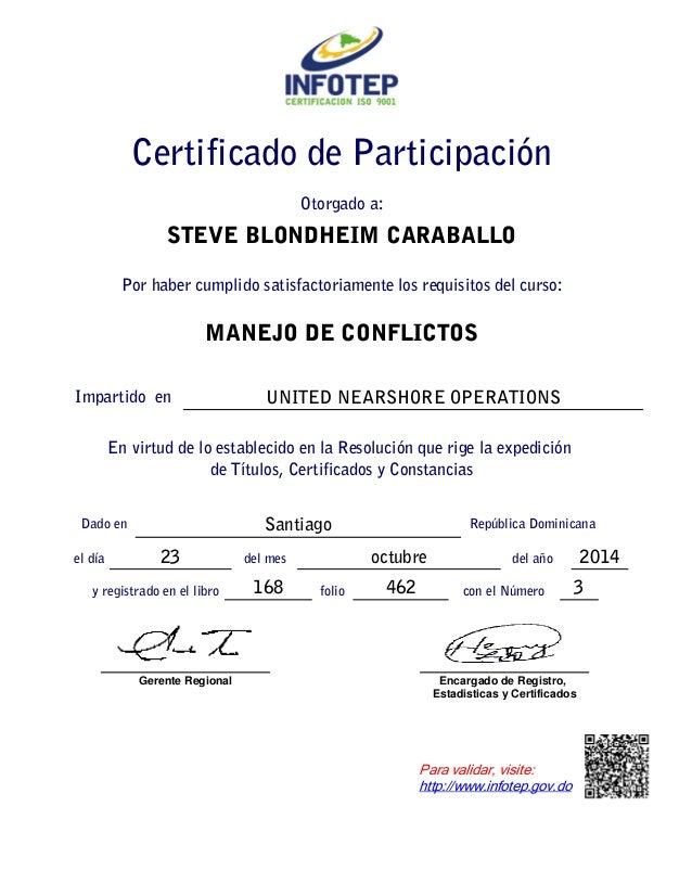 STEVE BLONDHEIM CARABALLO Por haber cumplido satisfactoriamente los requisitos del curso: MANEJO DE CONFLICTOS UNITED NEAR...