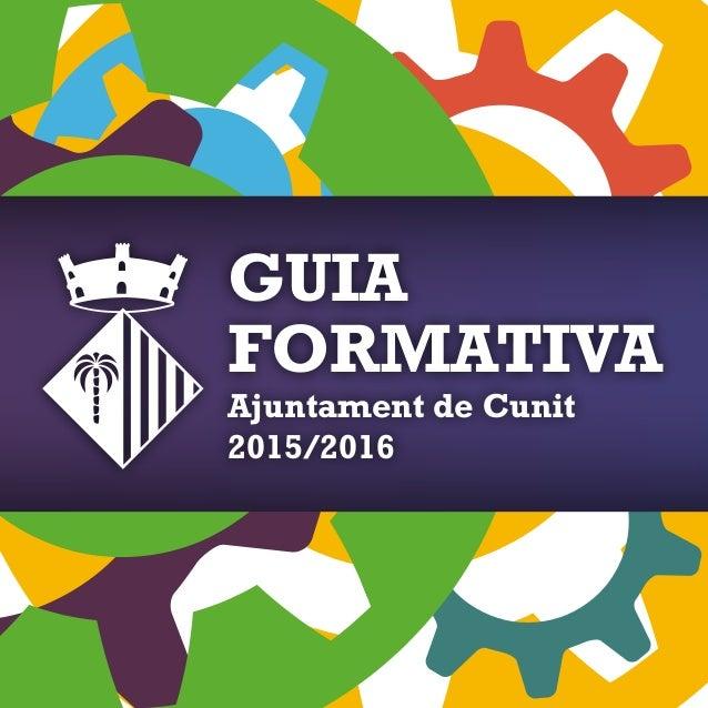 GUIA FORMATIVA Ajuntament de Cunit 2015/2016