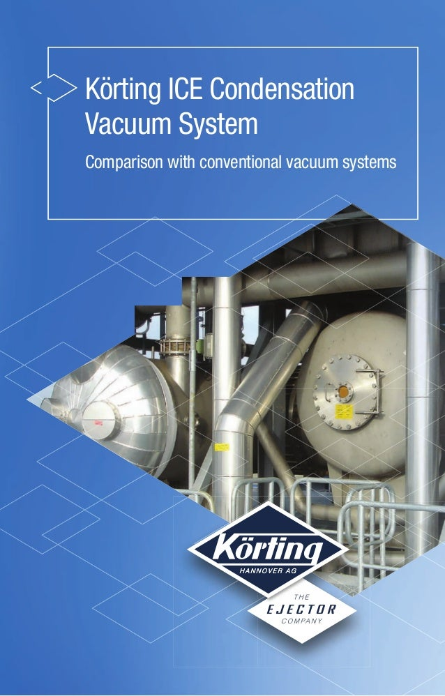 Ice Condensation vacuum systems - with comparison on