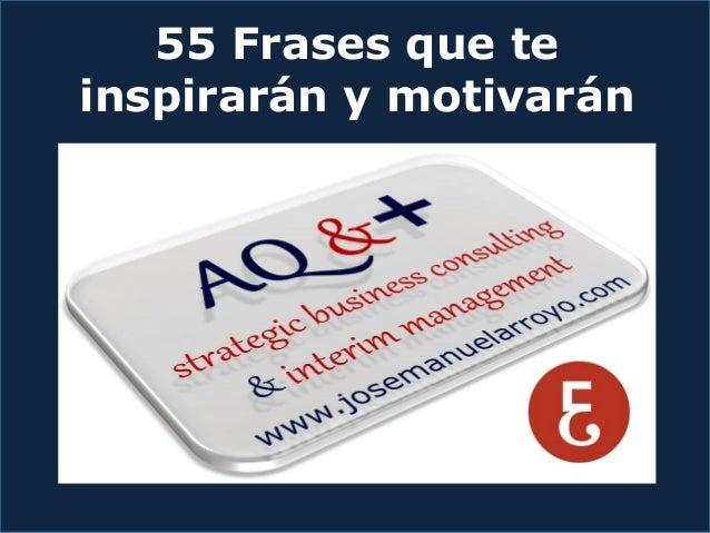 55 Frases que te inspirarán y motivarán
