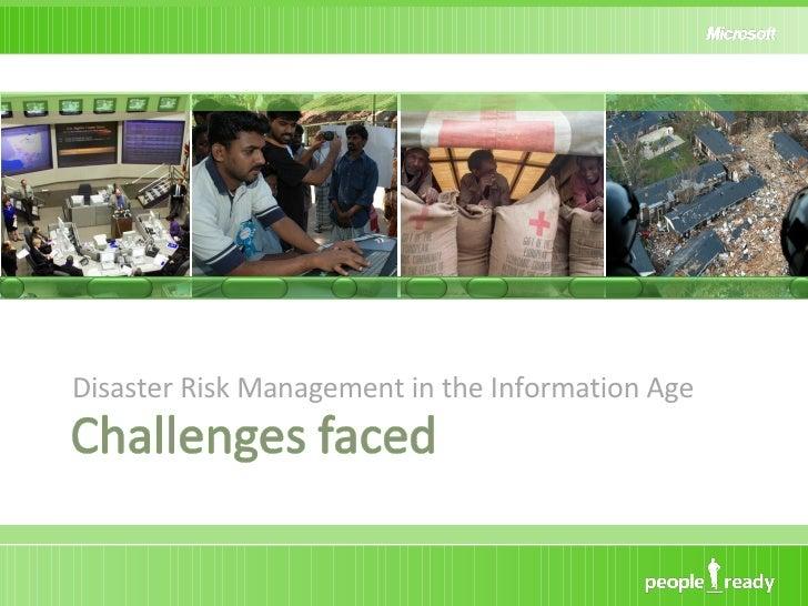 <ul><li>Disaster Risk Management in the Information Age </li></ul>