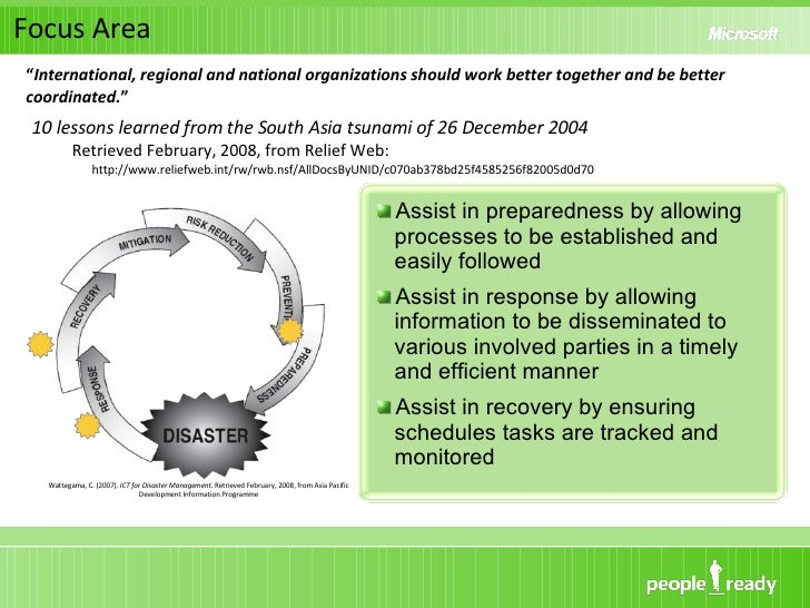 Focus Area <ul><li>Assist in preparedness by allowing processes to be established and easily followed </li></ul><ul><li>As...