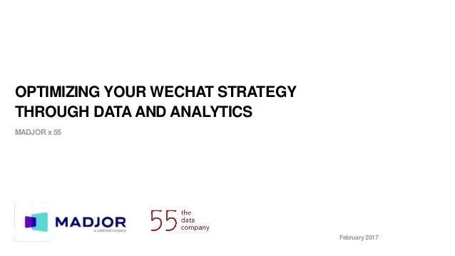 Optimizing your WeChat strategy through Data & Analytics