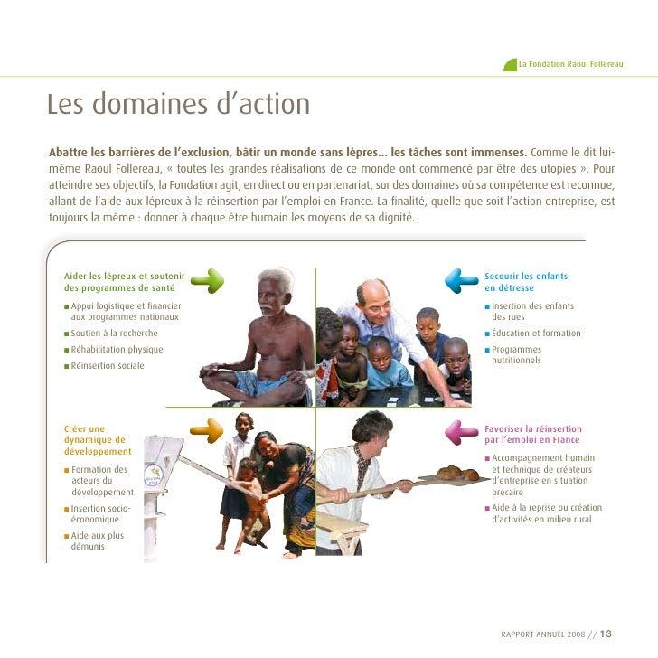 La Fondation Raoul Follereau     Les domaines d'action abattre les barrières de l'exclusion, bâtir un monde sans lèpres......