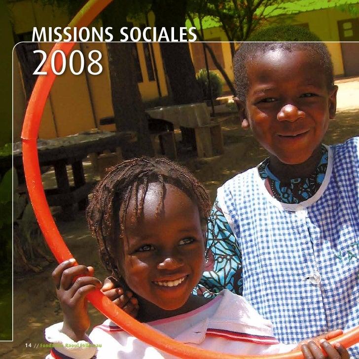 MISSIonS SoCIALES  2008     14   // Fondation raoul Follereau