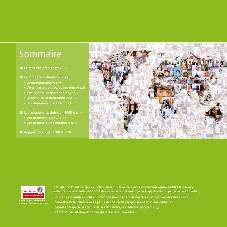 Sommaire  n Le mot des présidents // p.3   n La Fondation Raoul Follereau     • La gouvernance // p.6     • L'environnemen...
