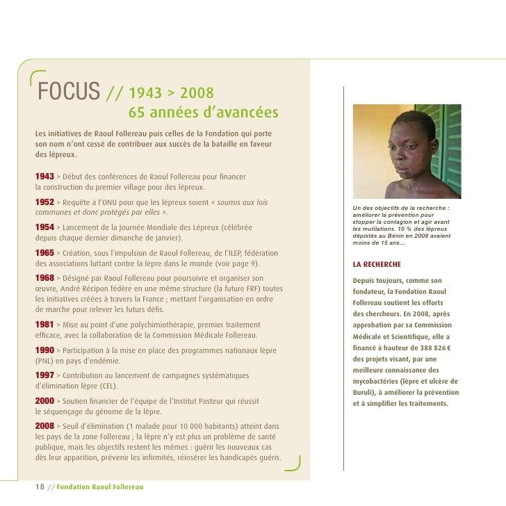 Focus // 1943 > 2008                              65 années d'avancées Les initiatives de Raoul Follereau puis celles de l...