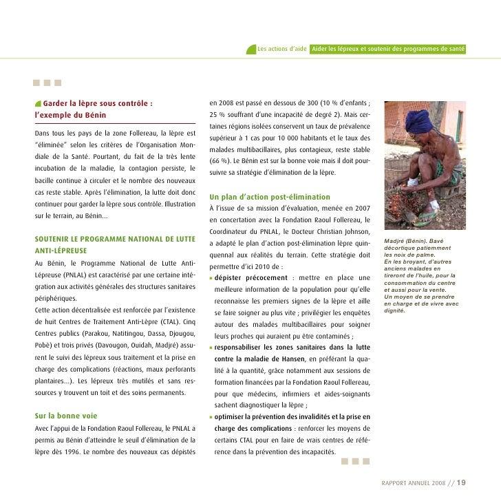Les actions d'aide Aider les lépreux et soutenir des programmes de santé     …    Garder la lèpre sous contrôle :         ...
