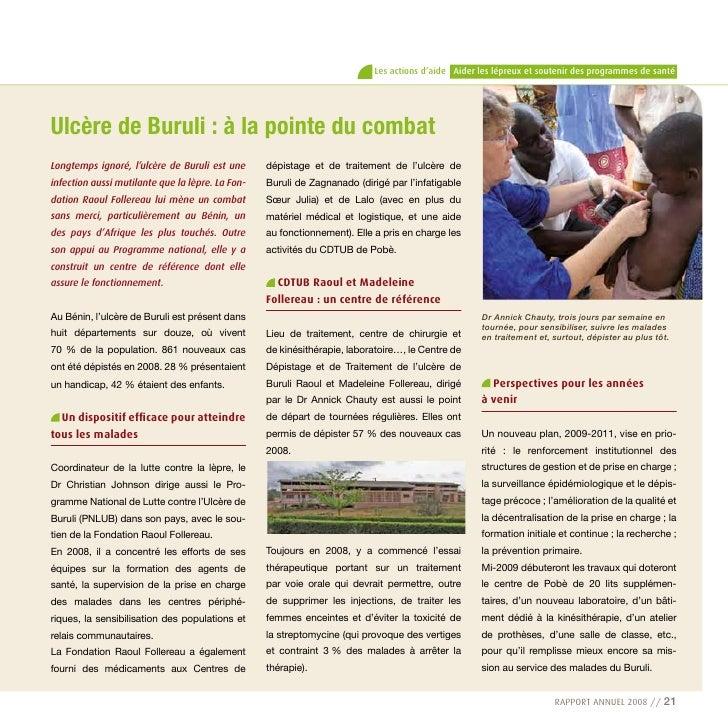 Les actions d'aide Aider les lépreux et soutenir des programmes de santé     Ulcère de Buruli : à la pointe du combat Long...