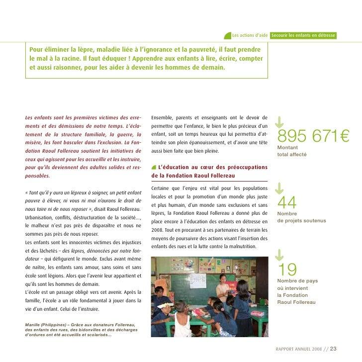 Les actions d'aide Secourir les enfants en détresse     pour éliminer la lèpre, maladie liée à l'ignorance et la pauvreté,...