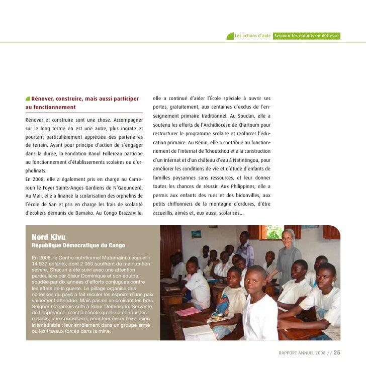 Les actions d'aide Secourir les enfants en détresse       rénover, construire, mais aussi participer                elle a...