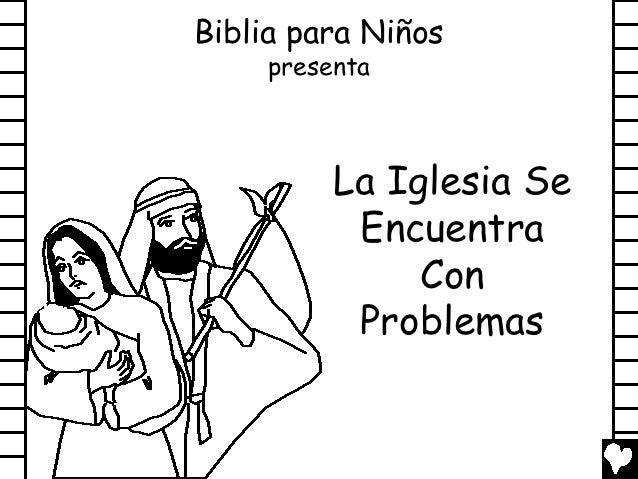 Biblia para Niños     presenta          La Iglesia Se           Encuentra               Con           Problemas