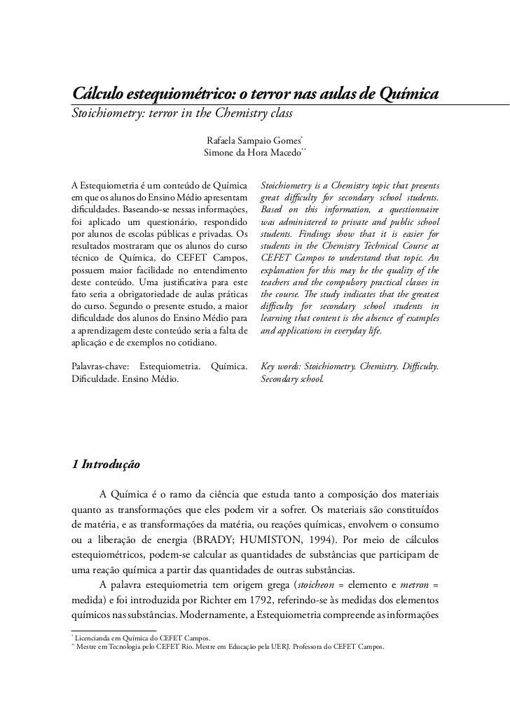 Cálculo estequiométrico: o terror nas aulas de QuímicaStoichiometry: terror in the Chemistry class                        ...