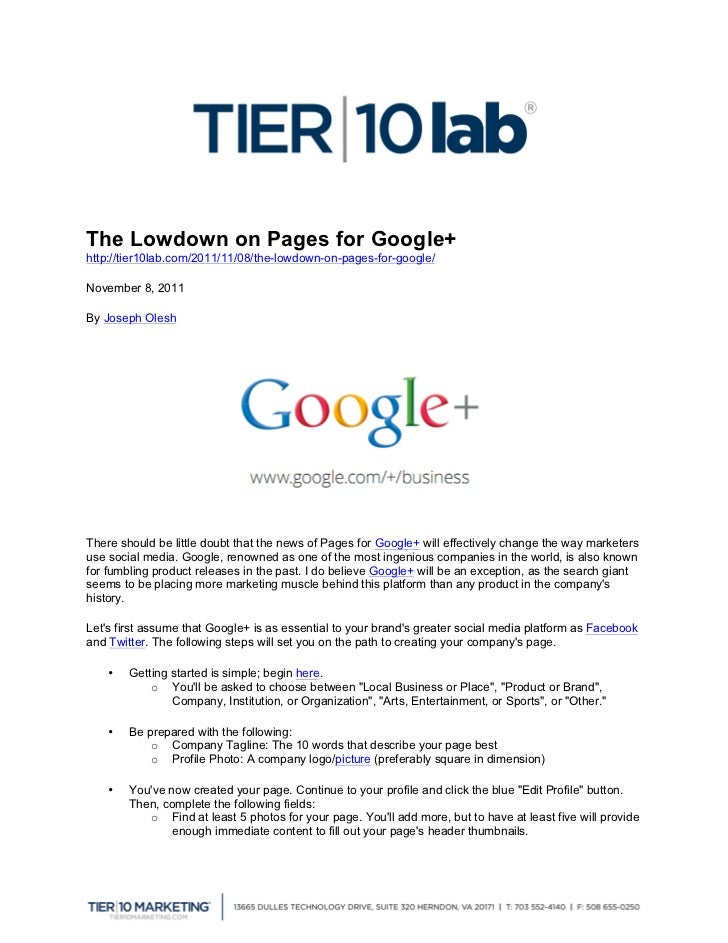 The Lowdown on Pages for Google+http://tier10lab.com/2011/11/08/the-lowdown-on-pages-for-google/ 	  November 8, 2011By Jo...