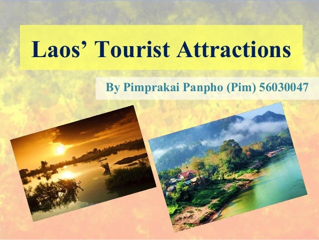Tourist Attractions in Laos by Pimprakai Panpho Pim 56030047 – Tourist Map Laos