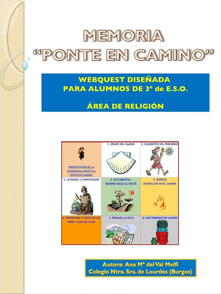 WEBQUEST DISEÑADA  PARA ALUMNOS DE 3º de E.S.O. ÁREA DE RELIGIÓN