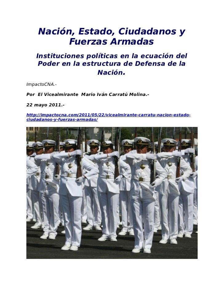 Nación, Estado, Ciudadanos y          Fuerzas Armadas    Instituciones políticas en la ecuación del     Poder en la estruc...