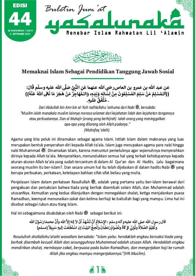Buletin Jum'at M e n e b a r I s l a m R a h m a t a n L i l ' A l a m i n Memaknai Islam Sebagai Pendidikan Tanggung Jawa...