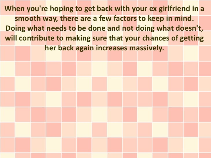 Get back together with ex girlfriend