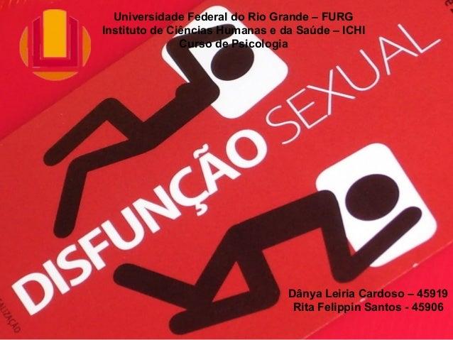 Universidade Federal do Rio Grande – FURG Instituto de Ciências Humanas e da Saúde – ICHI Curso de Psicologia Dânya Leiria...
