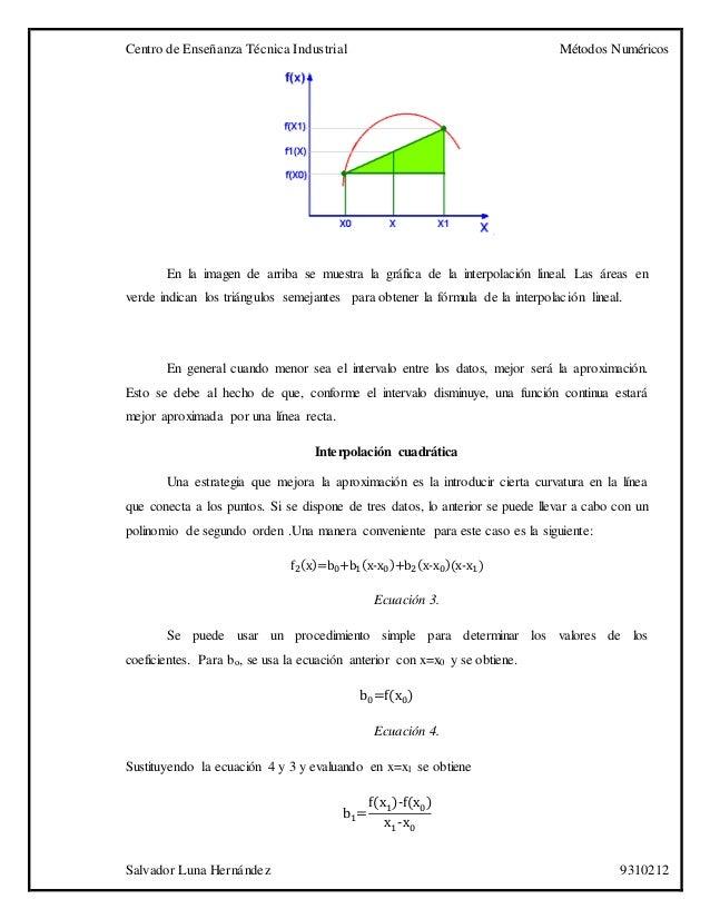 Centro de Enseñanza Técnica Industrial Métodos Numéricos Salvador Luna Hernández 9310212 En la imagen de arriba se muestra...