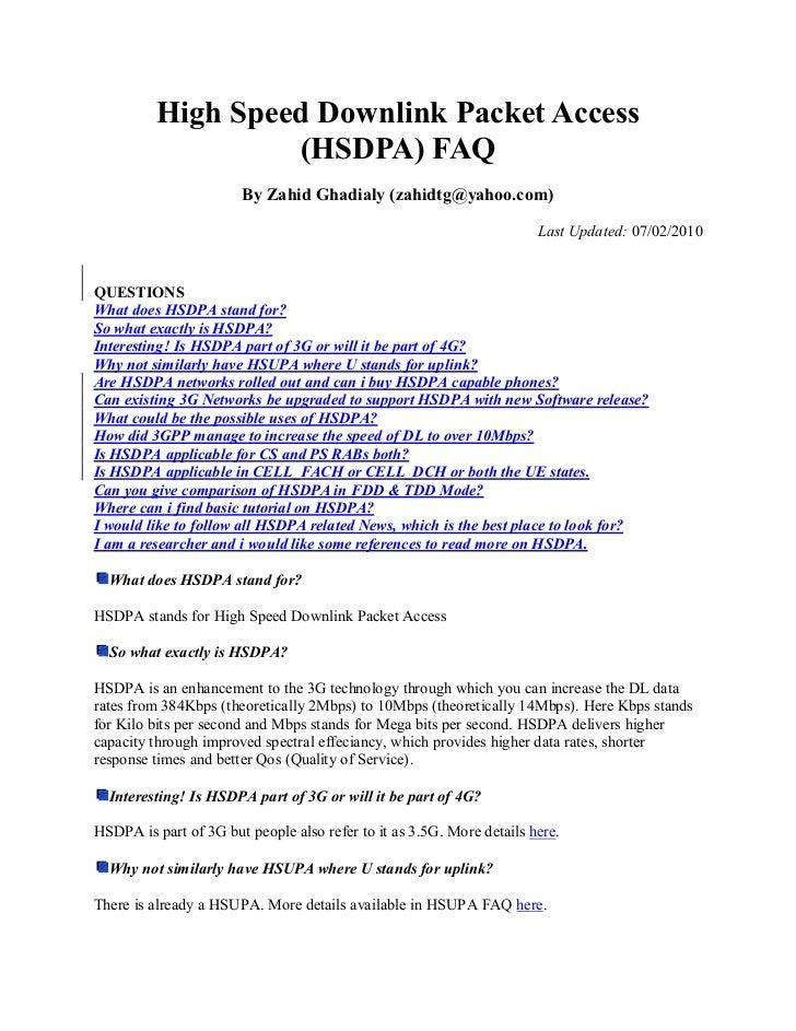 High Speed Downlink Packet Access                   (HSDPA) FAQ                       By Zahid Ghadialy (zahidtg@yahoo.com...