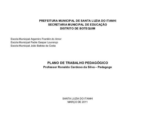 PREFEITURA MUNICIPAL DE SANTA LUZIA DO ITANHI                            SECRETARIA MUNICIPAL DE EDUCAÇÃO                 ...