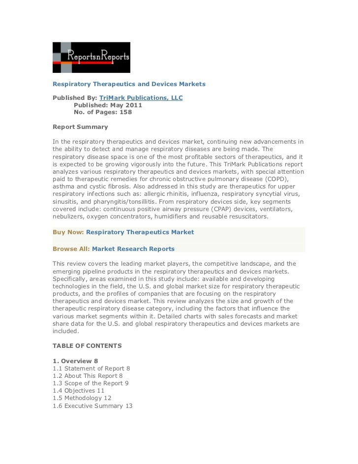 Respiratory Therapeutics and Devices MarketsPublished By: TriMark Publications, LLC      Published: May 2011      No. of P...