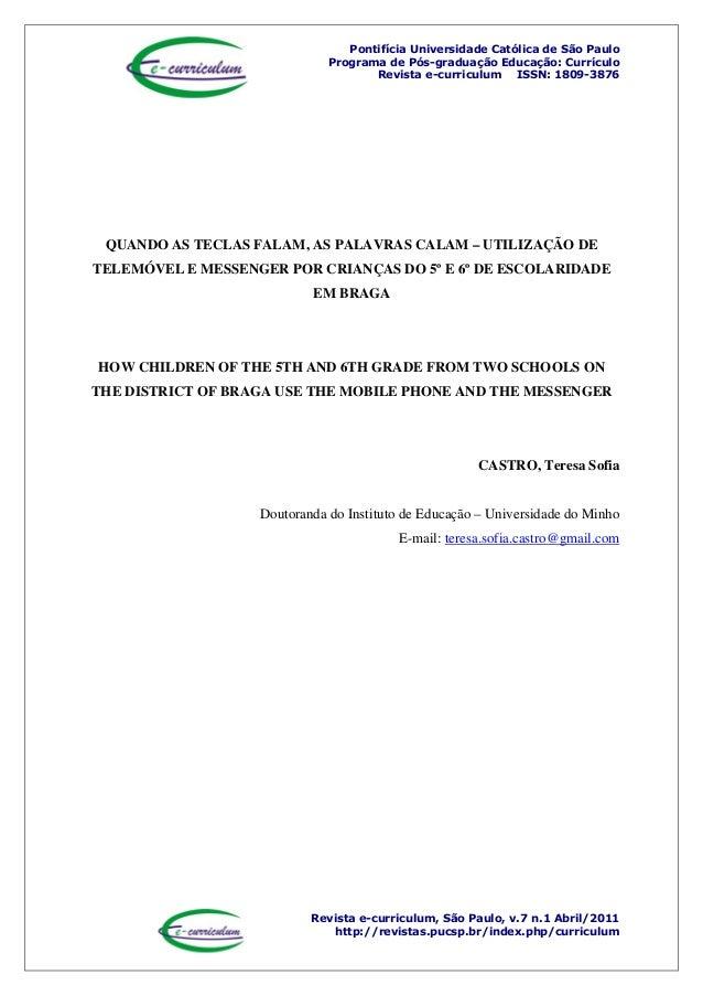 Pontifícia Universidade Católica de São Paulo Programa de Pós-graduação Educação: Currículo Revista e-curriculum ISSN: 180...